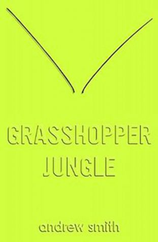 """""""Grasshopper Jungle"""" hops into young adult scene"""