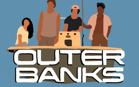 Staffer comments on newly released show on Netflix titled 'Outer Banks'