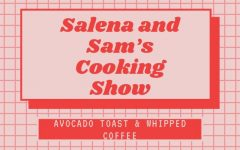 Navigation to Story: Salena & Sam's Cooking Show: Avocado Toast and Whipped Coffee